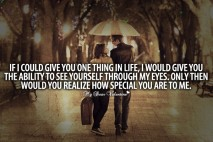 Sweet Love Quotes - If I could give you one thing in life