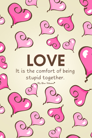 It is the comfort of being stupid together - Valentine Pictures
