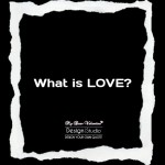 What's Your Definition Of Love | Question of the day